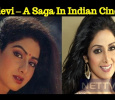 Sridevi – A Saga In Indian Cinema