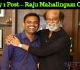 One Family One Post – Raju Mahalingam On Rajini