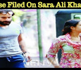 Case Filed On Sara Ali Khan? Hindi News