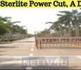 Is The Sterlite Power Cut, A Drama?