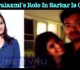 Varalaxmi's Role In Sarkar Is Out!