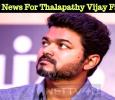 Happy News For Thalapathy Vijay Fans! Tamil News