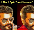 Is This A Lyric From Viswasam?