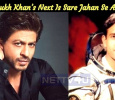 Shah Rukh Khan's Next Is Sare Jahan Se Achcha!