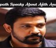 Sampath Speaks About Ajith And Vijay! Tamil News