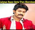 Kalyan Ram Gets Two Heroines! Telugu News