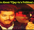 Rumors About Vijay 62's Political Attack!