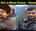 Vijay Is Not A Silent Person – Dinesh Master
