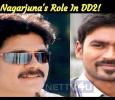 Nagarjuna's Role In DD2! Tamil News