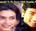 Vijay Sethupathi To Tie Knots With Deepika Padukone? Tamil News