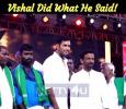 Vishal Did What He Said! Tamil News