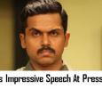 Karthi's Impressive Speech On Theeran Thanks Giving Press Meet! Tamil News