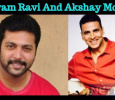 Jayam Ravi In Akshay Kumar Movie? Tamil News