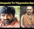 Vijay Sethupathi Boldly Attacks Vijayendra Saraswathi! Tamil News