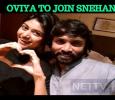 Oviya Pairs Snehan? Tamil News