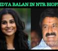 Vidya Balan Enters Tollywood With NTR Biopic! Telugu News