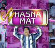 Hasna Mat  Hindi tv-serials on STAR PLUS