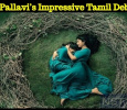 Sai Pallavi's Impressive Tamil Debut! Tamil News