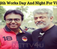 Thala Ajith Works Day And Night For Viswasam!