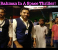 Rahman In A Space Thriller! Tamil News
