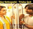 Vijay Sethupathi - Trisha Quit The Vinayaka Chaturthi Race Tamil News
