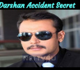 Darshan Accident Secret Not Yet Revealed!