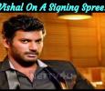 Vishal On A Signing Spree! Tamil News