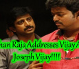 Mohan Raja Speaks About Joseph Vijay!