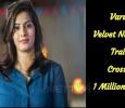 Varu's Velvet Nagaram Trailer Crossed 1 Million Views! Tamil News