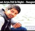What Arya Did Is Right – Sangeetha