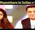 Nayanthara To Lead Kamal – Shankar Movie!