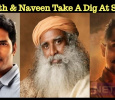 Siddharth And Naveen Take A Dig At Sadguru For Supporting Sterlite! Tamil News