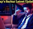 Vijay's Sarkar Latest Update!