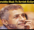 Naseeruddin Shah To Revisit Kollywood!