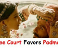 Supreme Court Favors Padmavati!