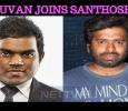 Yuvan Shankar Raja Joins Hands With Santhosh Narayanan! Tamil News