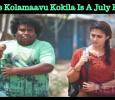 Nayan's Kolamaavu Kokila Is A July Release! Tamil News