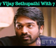 24 Hours Is Not Enough For Vijay Sethupathi!