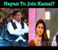 Nayan To Join Kamal?