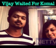 Vijay Waited And Waited For This Lady! Tamil News