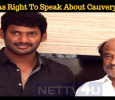 Rajini Has The Right To Speak About Cauvery – Vishal Tamil News
