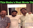 Is This Simbu's Next Movie Title? Tamil News