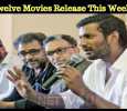 Twelve Movies Release This Week! What Happened To Nadigar Sangam Rules?