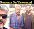 Rumors On Viswasam! Tamil News