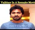Vaibhav In A Remake Movie