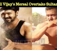 Will Vijay's Mersal Overtake Sultan?