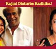 Rajini Disturbs This Popular Actress!