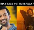 Prithviraj Bags Petta Kerala Rights!