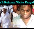 Police Security For Rahman's Dargah Visit!