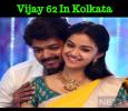 Vijay 62: Mass Scenes In Kolkata